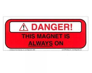 Magnet Always On 4 x 10 sign