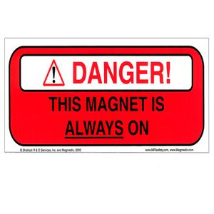 """420999 - MAGNET ALWAYS ON 4"""" x 10"""" Sign - ENGLISH"""